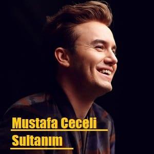 دانلود آهنگ Sultanım از Mustafa Ceceli با زیرنویس فارسی و ترکی