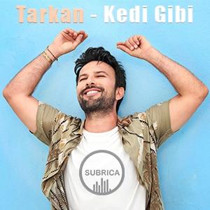 موزیک ویدیو Tarkan - Kedi Gibi with با زیرنویس فارسی