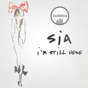 موزیک ویدیو Sia - I'm Still Here با زیرنویس فارسی