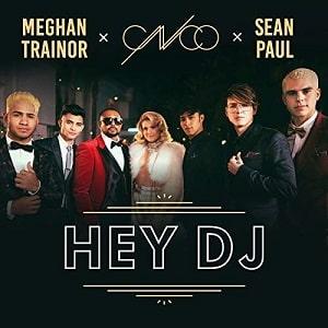 موزیک ویدیو CNCO, Meghan Trainor, Sean Paul - Hey DJ (Remix) با زیرنویس فارسی