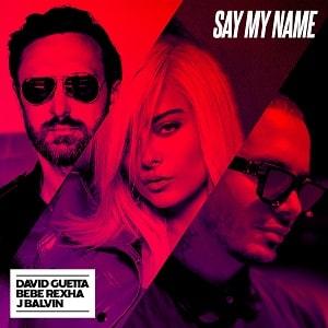 موزیک ویدیو David Guetta, Bebe Rexha & J Balvin - Say My Nameب ا زیرنویس