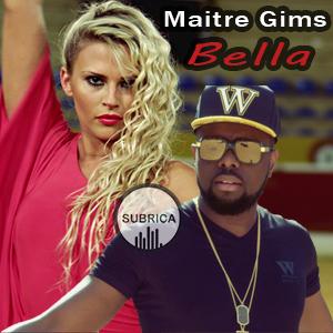 موزیک ویدیو Maitre Gims - Bella با زیرنویس فارسی