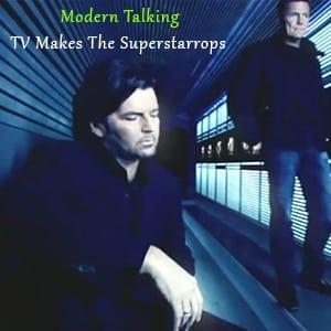 موزیک ویدیو Modern Talking - TV Makes The Superstar با زیرنویس فارسی