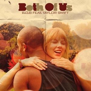 دانلود موزیک ویدیو Both of Us از B.o.B ft. Taylor Swift با زیرنویس فرسی