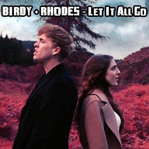 موزیک ویدیو BIRDY + RHODES - Let It All Go با زیرنویس فارسی