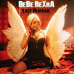 موزیک ویدیو Bebe Rexha - Last Hurrah با زیرنویس فارسی