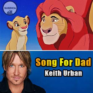 ویدیو کلیپ آهنگ Keith Urban - Song for dad با زیرنویس فارسی