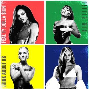 موزیک ویدیو Little Mix - Think About Us ft. Ty Dolla $ign با زیرنویس فارسی