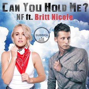 موزیک ویدیو NF - Can You Hold Me ft. Britt Nicole با زیرنویس فارسی