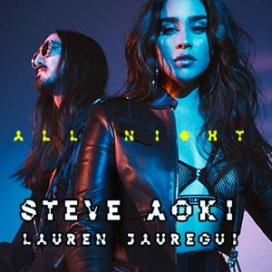 موزیک ویدیو Steve Aoki x Lauren Jauregui - All Night با زیرنویس فارسی