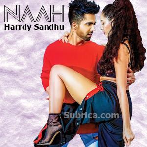 موزیگ ویدیو Harrdy Sandhu - Naah Feat. Nora Fatehi با زیرنویس فارسی
