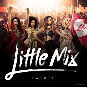 موزیک ویدیو Little Mix - Salute با زیرنویس فارسی