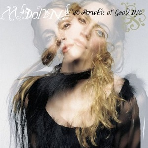 دانلود موزیک ویدیو Madonna - The Power Of Good-Bye با زیرنویس فارسی