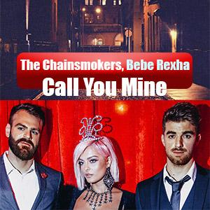 موزیک ویدیو The Chainsmokers, Bebe Rexha - Call You Mine با زیرنویس فارسی