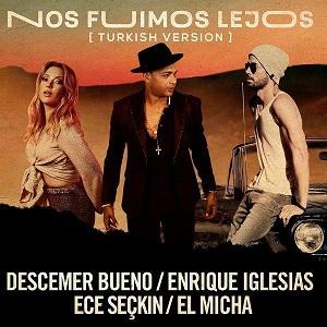 موزیک ویدیو Nos Fuimos Lejos از Descemer Bueno, Enrique Iglesias, Ece Seçkin با زیرنویس فارسی، ترکی و انگلیسی