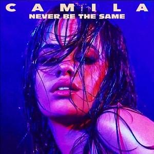 دانلود موزیک ویدیو Never Be the Same از Camila Cabello با زیرنویس فارسی