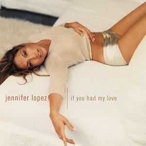 دانلود موزیک ویدیو If You Had My Love از Jennifer Lopez با زیرنویس فارسی