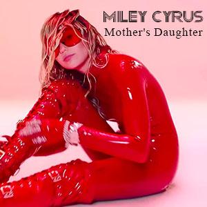 موزیک ویدیو Miley Cyrus - Mother's Daughter با زیرنویس فارسی