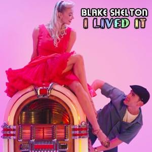 دانلود موزیک ویدیو I lived it از Blake Shelton با زیرنویس فارسی