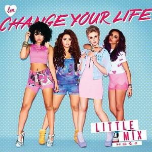 دانلود موزیک ویدیو Change Your Life از Little Mix با زیرنویس فارسی