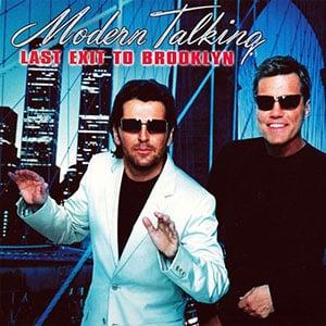 دانلود موزیک ویدیو Last Exit To Brooklyn از Modern Talking با زیرنویس فارسی