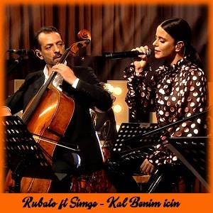 موزیک ویدیو Kal Benim İçin از Rubato & Simge با زیرنویس فارسی و ترکی