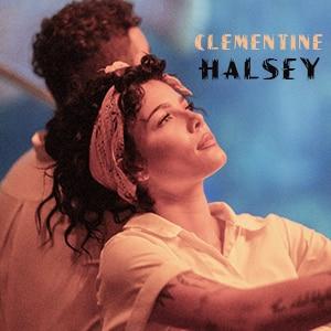 موزیک ویدیو هالزی Halsey - clementine با زیرنویس فارسی