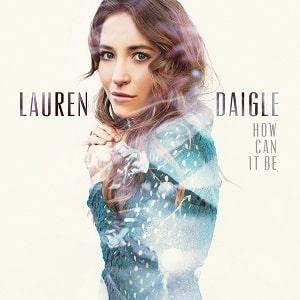 دانلود موزیک ویدیو How Can It Be از Lauren Daigle با زیرنویس فارسی