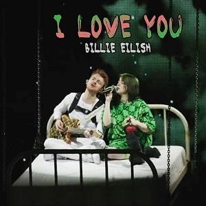 موزیک ویدیو Billie Eilish - i love you با زیرنویس فارسی