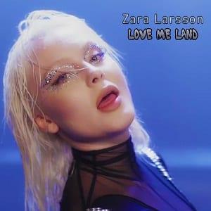 موزیک ویدیو Zara Larsson - Love Me Land
