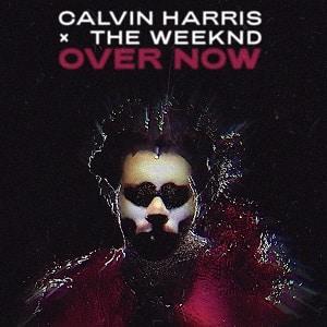 دانلود موزیک ویدیو Over Now از Calvin Harris & The Weeknd با زیرنویس فارسی