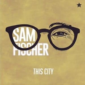 موزیک ویدیو Sam Fischer - This City با زیرنویس