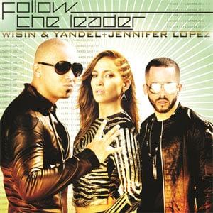 دانلود موزیک وییدو Follow The Leader از Wisin & Yandel ft. Jennifer Lopez با زیرنویس فارسی
