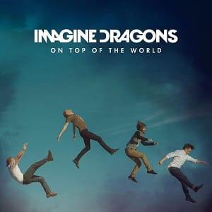 دانلود موزیک ویدیو On Top Of The World از Imagine Dragons با زیرنویس فارسی