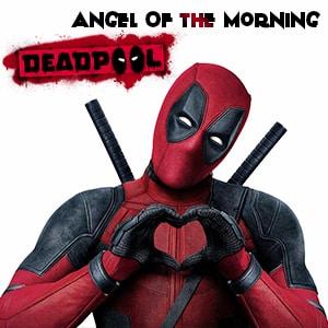 موزیک ویدیو Deadpool - Angel Of The Morning با زیرنویس فارسی