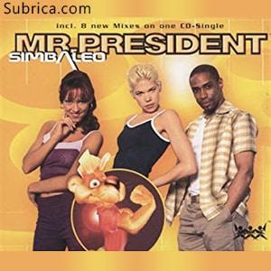 موزیک ویدیو Mr.-President--Simbaleo با زیرنویس