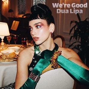 موزیک ویدیو Dua Lipa - We're Good با زیرنویس