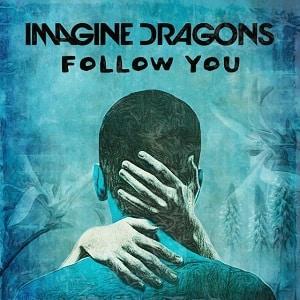 دانلود لیریک ویدیو Follow You از Imagine Dragons با زیرنویس فارسی