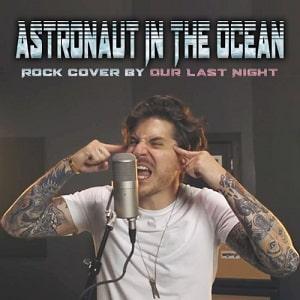 موزیک ویدیو Masked Wolf - Astronaut In The Ocean(Rock Cover by Our Last Night) با زیرنویس