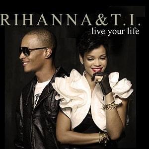 موزیک ویدیو T.I. feat. Rihanna - Live Your Life با زیرنویس