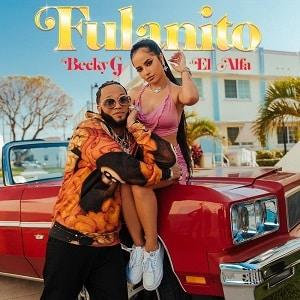 موزیک ویدیو Becky G & El Alfa - Fulanito با زیرنویس