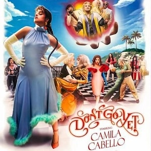 دانلود موزیک ویدیو Don't Go Yet از Camila Cabello بازیرنویس فارسی و انگلیسی