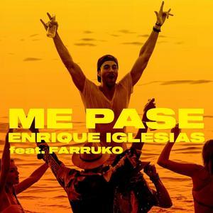 موزیک ویدیو Enrique Iglesias - ME PASE ft. Farruko با زیرنویس
