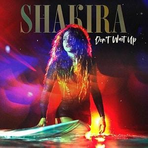 دانلود موزیک ویدیو Don't Wait Up از Shakira با زیرنویس فارسی