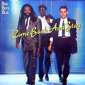 موزیک ویدیو Bad Boys Blue - Come Back And Stay با زیرنویس