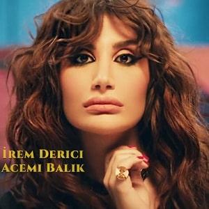 موزیک ویدیو Irem Derici - Acemi Balik با زیرنویس